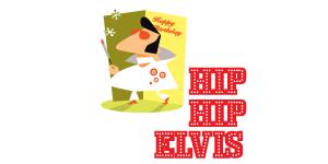 Hip hip Elvis